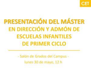 Presentación del Máster en Dirección y Administración de Escuelas Infantiles de Primer Ciclo